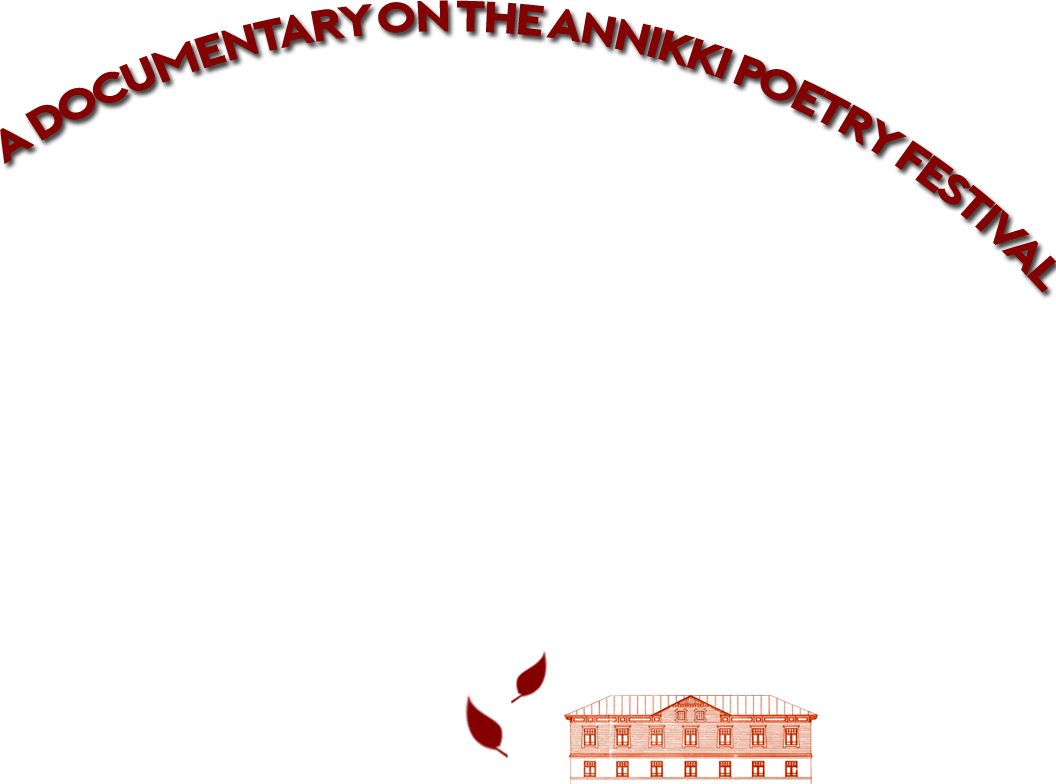 Poetry's Coming Home - A Documentary on the Annikki Poetry Festival